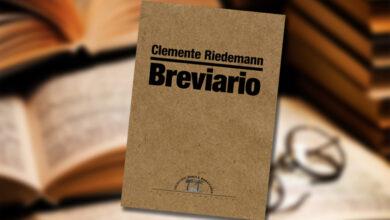 Photo of Breviario de Clemente Riedemann: palabras para quien conmigo va